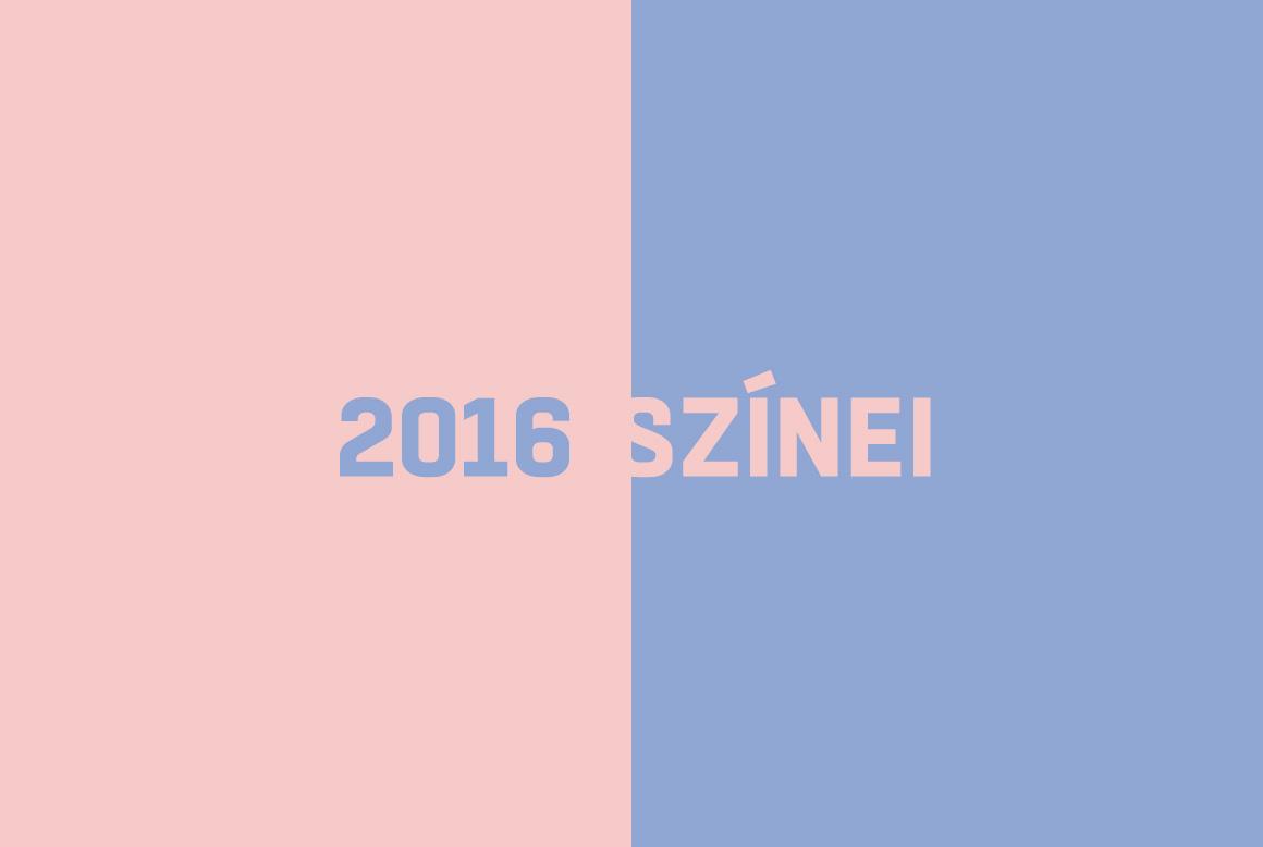 A babakék és a babarózsaszín 2016 színei