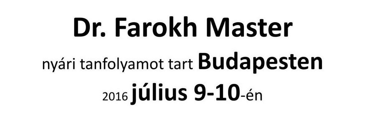A legendás Dr. Farokh Master eljön Budapestre és a potenciáról tart előadást