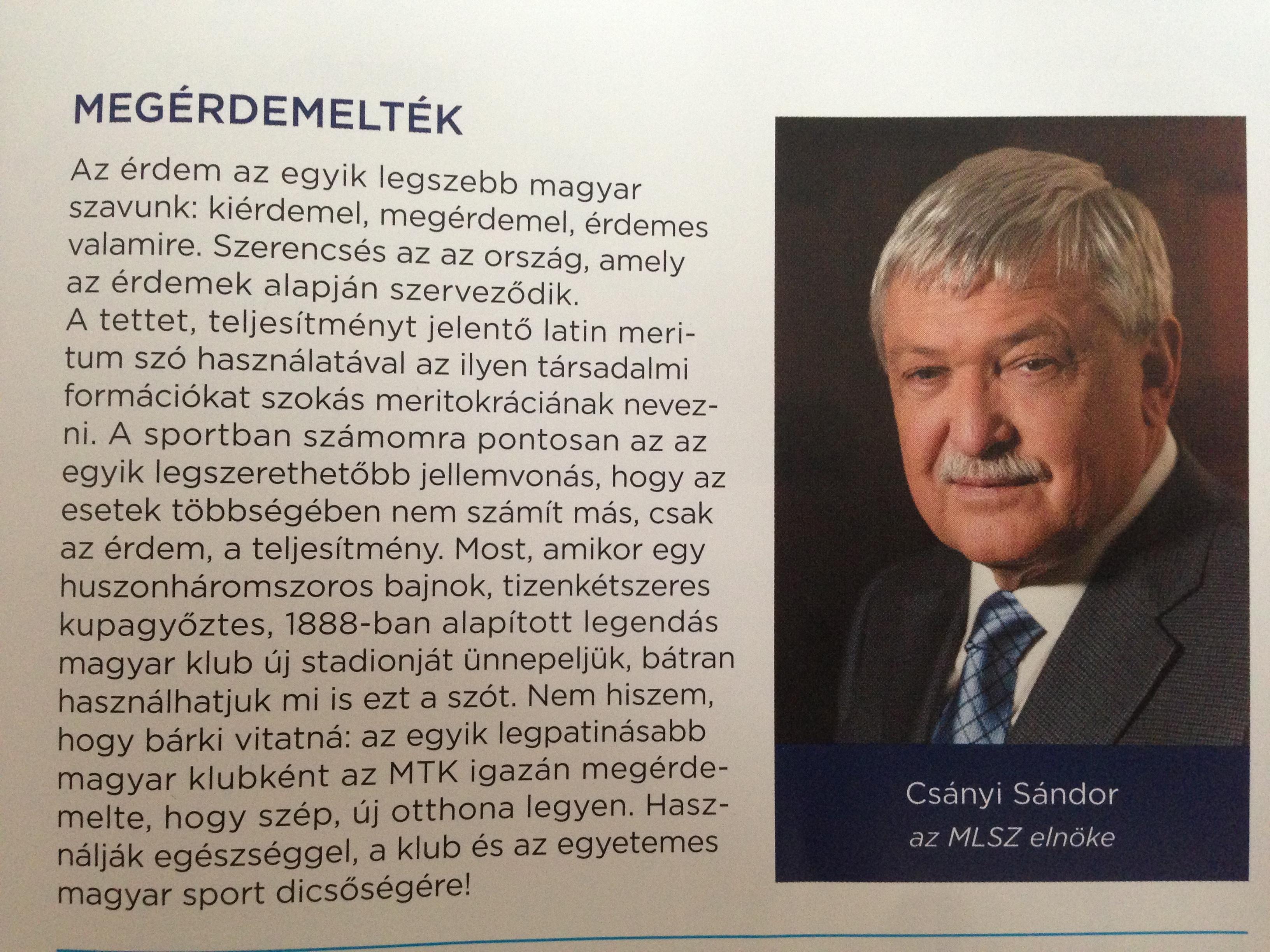 Csányi Sándor beszédet mondott volna az MTK stadionavatóján, csak elfelejtették meghívni