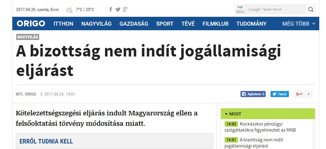 Az Origo már azt is a magyar kormány nagy sikerének mondja, hogy Brüsszel megtámadta a lex CEU-t