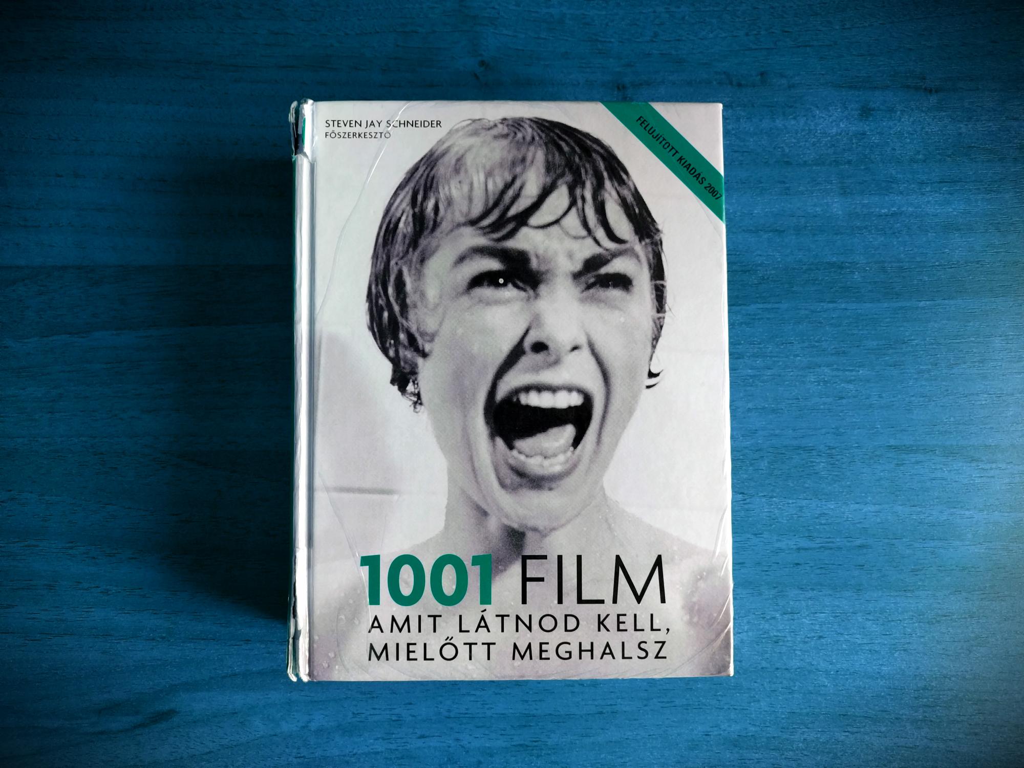 Megnéztem mind az 1001 filmet, amit látnom kellett, mielőtt meghalok