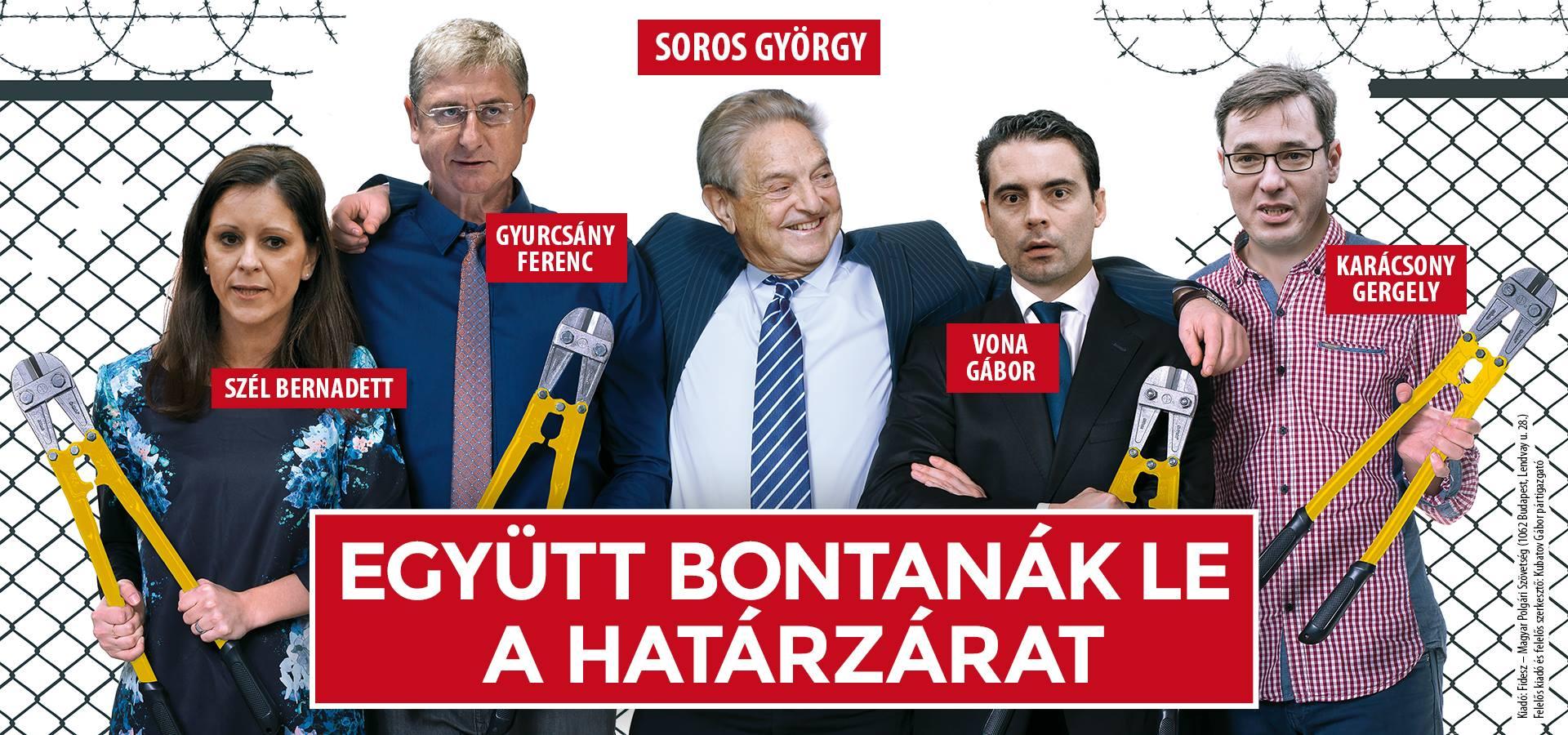 Óriásplakáton is hazudik a Fidesz: még Soros sem akarja lebontani a kerítést