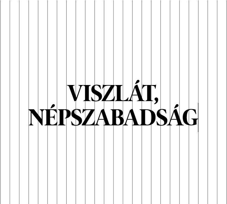 Kísértenek a hatalom által bezárt újságok betűi