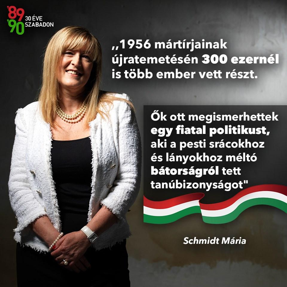 Az 1989-re emlékező állami üzenet mára tényleg odáig jutott, hogy Schmidt Mária nagyon bírja Orbán Viktort