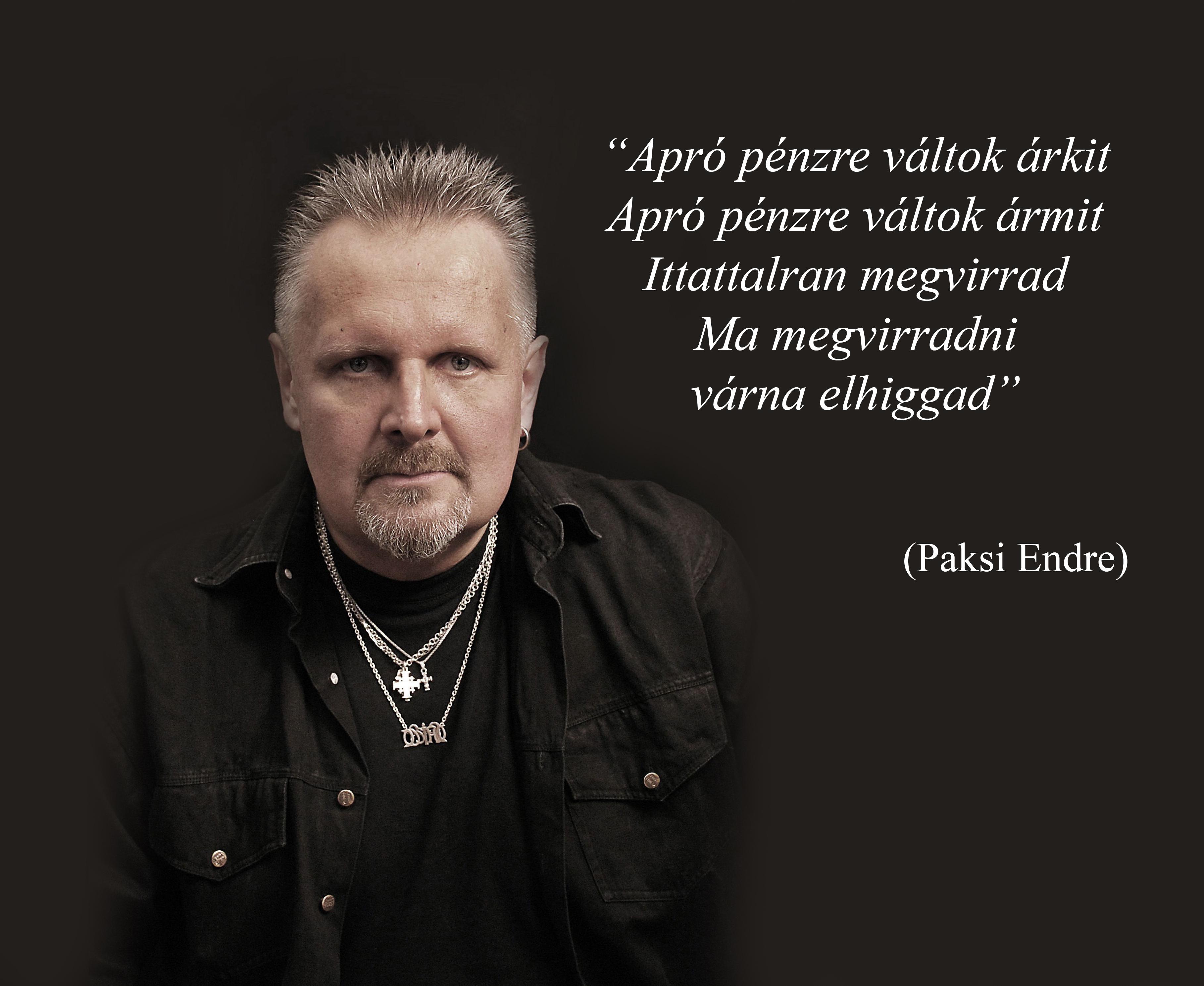 Csodálatos rajongói oldalon élvezheted Paksi Endre legendás részeg koncertjét