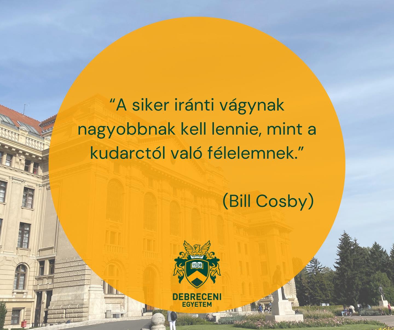 Telitalálat: pont egy Bill Cosby-idézettel inspirálja ma követőit a Debreceni Egyetem fb-oldala